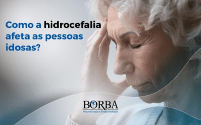 Como a hidrocefalia afeta as pessoas idosas?